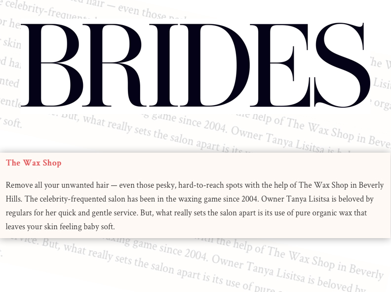 The Wax Shop feature in Brides Magazine